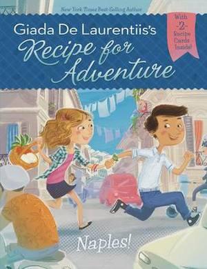 Recipe for Adventure: Naples!