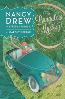 Nancy Drew: The Bungalow Mystery: Book Three