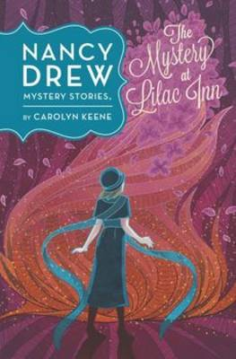 Nancy Drew: The Mystery At Lilac Inn: Book Four