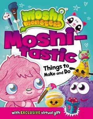 Moshi-Tastic Things to Make and Do