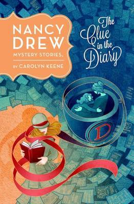 Nancy Drew: The Clue In The Diary: Book Seven