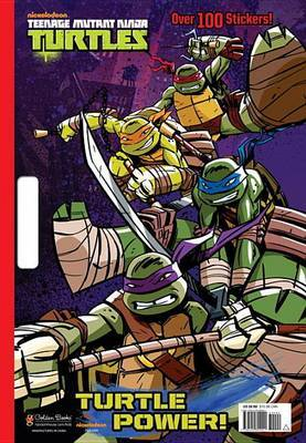 Turtle Power! (Teenage Mutant Ninja Turtles)