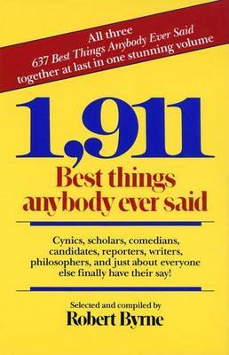 1, 911 Best Things Anybody Ever Said