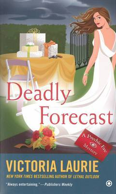 Deadly Forecast: A Psychic Eye Mystery