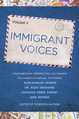 Immigrant Voices, Volume 2