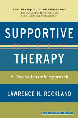 Supportive Therapy: A Psychodynamic Approach