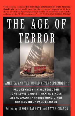 The Age of Terror: America and the World After September 11