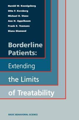 Borderline Patients: Extending the Limits of Treatability