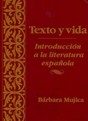 Texto Y Vida - Introduction a La Literatura Espanola