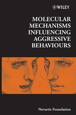 Molecular Mechanisms Influencing Aggressive Behaviours