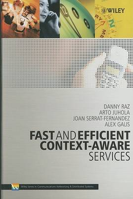 Fast and Efficient Context-Aware Services: From Vision to Reality