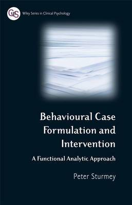 Behavioural case formulation and intervention: A Functional Analytic Approach