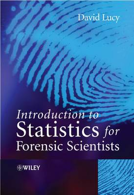 Introductory Statistics for Forensic Scientists