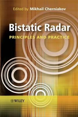 Bistatic Radars: Principles and Practice