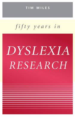 Fifty Years in Dyslexia Research: A Personal Story