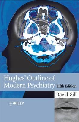 Hughes Outline of Modern Psychiatry
