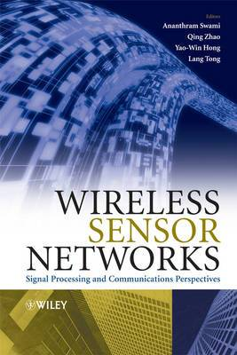 Wireless Sensor Networks: Signal Processing and Communications