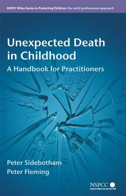 Unexpected Death in Childhood: A Handbook for Practitioners