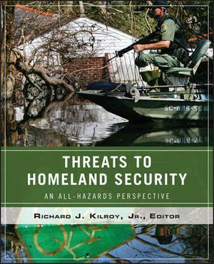 Wiley Pathways Threats to Homeland Security: An All-Hazards Perspective