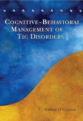 Cognitive Behavioural Treatment of TIC Disorders