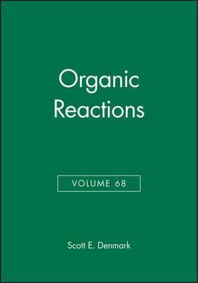 Organic Reactions, Volume 68