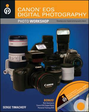 Canon EOS Digital Photography: Photo Workshop