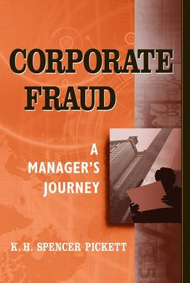 Corporate Fraud: A Manager's Journey