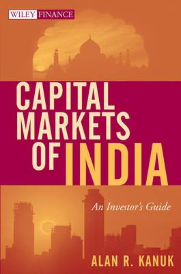 Capital Markets of India: An Investor's Guide