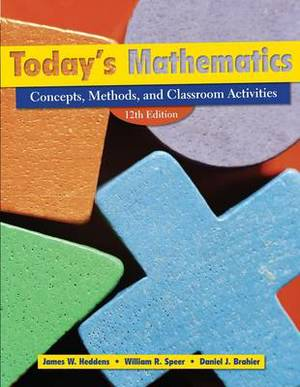Today's Mathematics: Concepts, Methods, and Classroom Activities