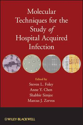Molecular Techniques for the Study of Hospital Acquired Infection