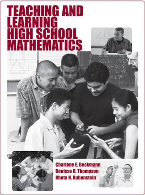Teaching and Learning High School Mathematics