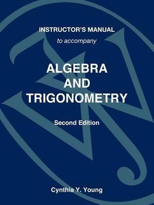Algebra and Trigonometry: Instructor's Manual