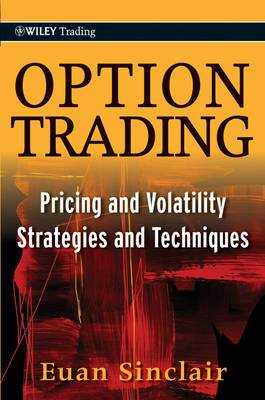 Option Trading: Pricing and Volatility Strategies and Techniques