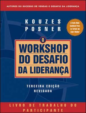 The Leadership Challenge Workshop: Participant's Workbook (Portuguese)