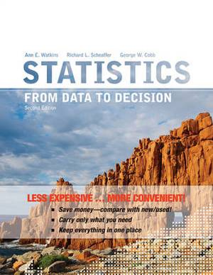 Statistics From Data to Decision 2E Binder Ready Version