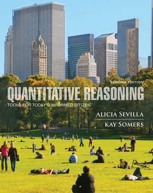 Quantitative Reasoning: Tools for Today's Informed Citizen