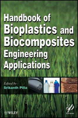 Handbook of Bioplastics and Biocomposites Engineering Applications