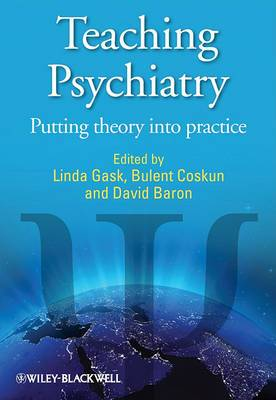 Teaching Psychiatry: Putting Theory into Practice