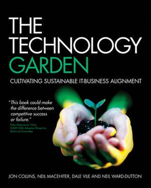 The Technology Garden: Cultivating Sustainable IT Business Alignment