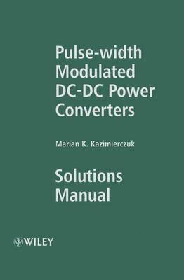 Pulse-width Modulated DC-DC Power Converters: Solutions Manual