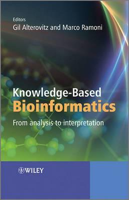 Knowledge Based Bioinformatics: From Analysis to Interpretation