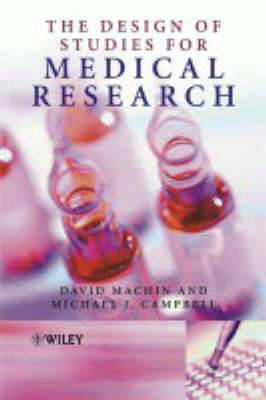 The Design of Studies for Medical Research
