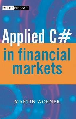 Applied C# in Financial Markets