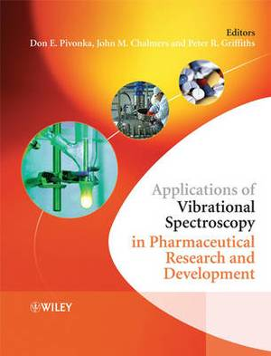 Applications of Vibrational Spectroscopy in Pharmaceutical Research and Development