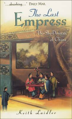 The Last Empress - the She-Dragon of China Us Edition