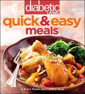 Diabetic Living Quick & Easy Meals