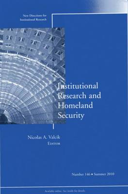 Institutional Research and Homeland Security: New Directions for Institutional Research