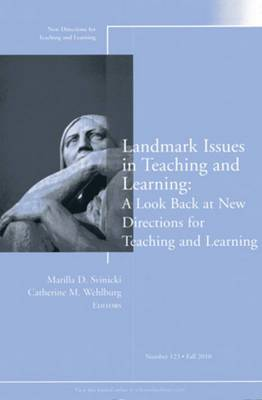 Landmark Issues in Teaching and Learning: A Look Back at New Directions for Teaching and Learning: No. 123