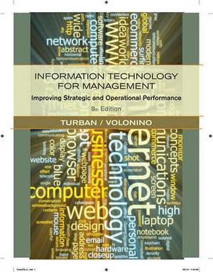 Information Technology for Management: Improving Strategic and Operational Performance