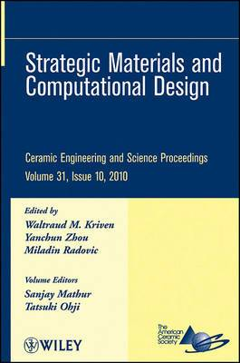 Strategic Materials and Computational Design: Ceramic Engineering and Science Proceedings